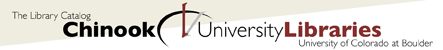 Chinook: The Libraries Catalog | University Libraries | University of Colorado at Boulder